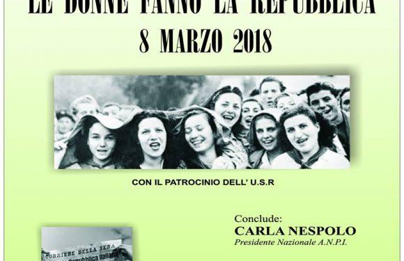 8 marzo 2018: le donne fanno la Repubblica