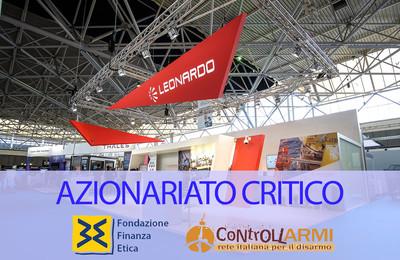 """Fondazione Banca Etica e Rete Disarmo azionisti critici all'assemblea di Leonardo: """"Puntare sul business militare fa male al bilancio e aumenta rischi di corruzione"""""""