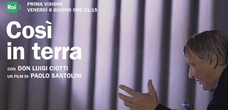 Così in terra, un film su Don Luigi Ciotti