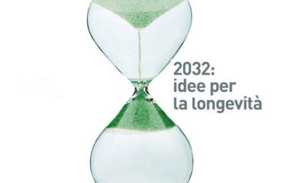 """Presentazione del libro """"2032: idee per la longevità"""""""