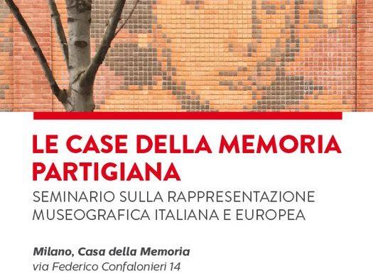 LE CASE DELLA MEMORIA PARTIGIANA