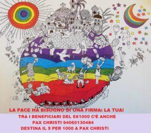La pace ha bisogno della tua firma! Dona il tuo 5per1000 a Pax Christi
