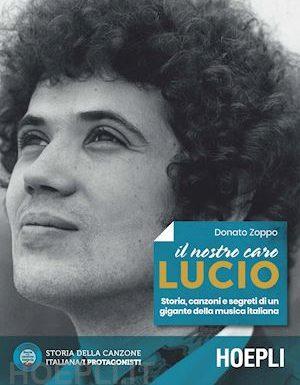 Lucio Battisti nel libro di Donato Zoppo