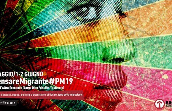 PENSARE MIGRANTE 31/05, 1 E 2/06- Programma