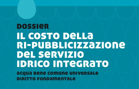 Ri-pubblicizzare l'acqua in Italia si può. E i costi ipotizzati dai gestori non sono reali