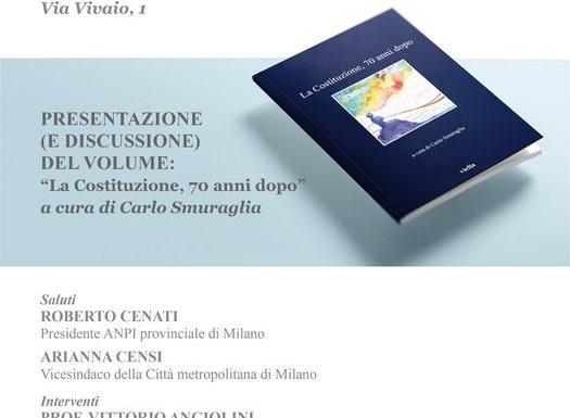 """Il 12 giugno, a Milano, presentazione del volume """"La Costituzione, 70 anni dopo"""""""