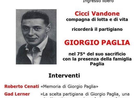 L'ANPI e Gad Lerner ricordano a Milano Giorgio Paglia, partigiano, Medaglia d'oro al valor militare