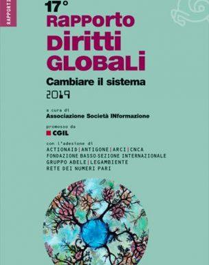 Cambiare il sistema: è uscito il 17° Rapporto sui diritti globali