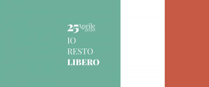 25 aprile 2020 #iorestolibero