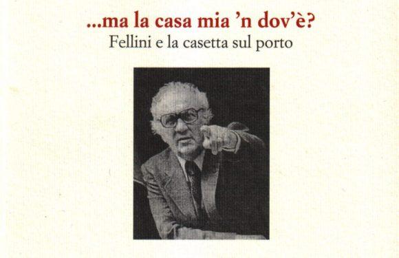 Fellini e la casetta sul porto – Giorgio Franchini