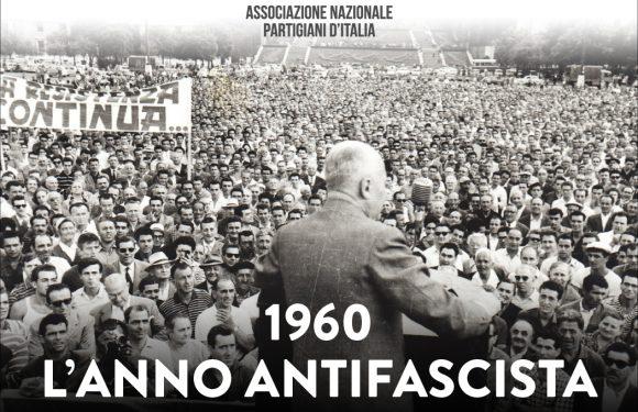 """""""1960: L'ANNO ANTIFASCISTA"""""""