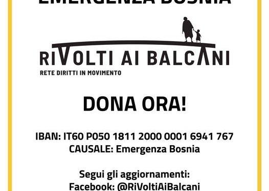 """Catastrofe umanitaria in Bosnia: l'appello della rete """"RiVolti ai Balcani"""""""
