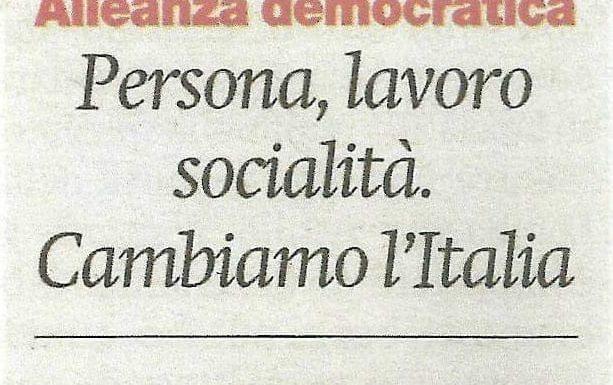 """""""Persona, lavoro, socialità. Cambiamo l'Italia"""""""