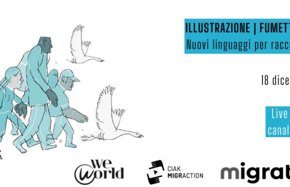 """WeWorld presenta: """"Illustrazione, fumetto, graphic novel. Nuovi linguaggi per raccontare le migrazioni"""""""