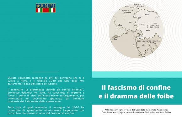 """""""IL FASCISMO DI CONFINE E IL DRAMMA DELLE FOIBE"""": gli atti del convegno"""