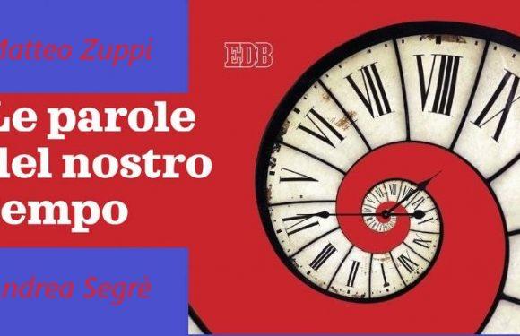 Le parole del nostro tempo: la presentazione del libro di Matteo Zuppi e Andrea Segrè