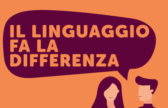 """""""Il linguaggio fa la differenza"""": un incontro formativo sul linguaggio non discriminatorio e sulla comunicazione di genere"""