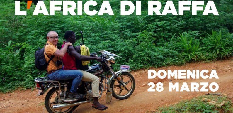 L'Africa di Raffa
