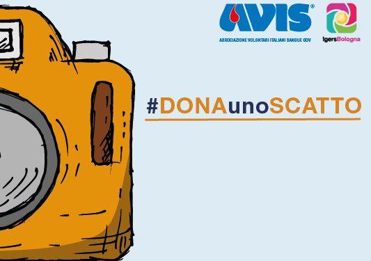"""""""#DONAunoSCATTO"""": il contest fotografico per diffondere la cultura del dono"""