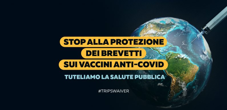 Deroga al TRIPS per l'accesso universale al vaccino: la nostra petizione