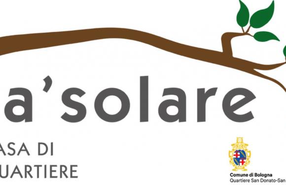 """Festa d'inaugurazione della Casa di quartiere """"Ca'solare"""""""