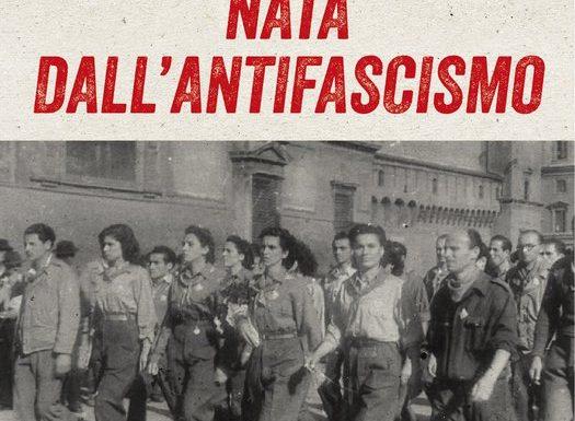 """Nata dall'Antifascismo"""