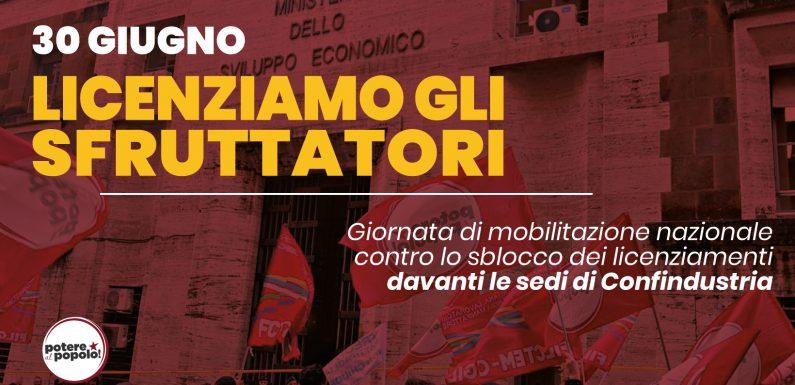 No allo sblocco dei licenziamenti! No al governo di Confindustria!