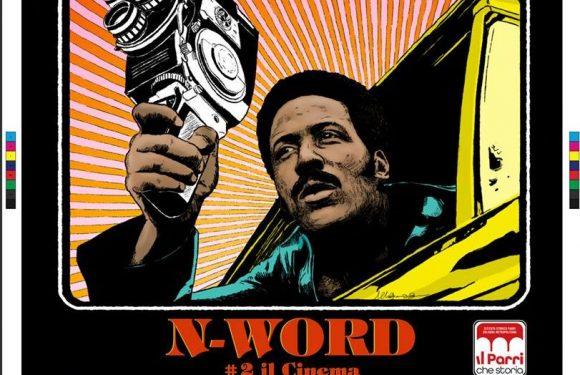 Torna il secondo appuntamento di N-word, la rassegna sulla cultura afroamericana