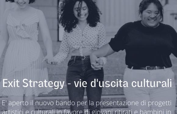 Exit strategy: aperto il bando per progetti artistici e culturali rivolti a giovani in situazione di fragilità