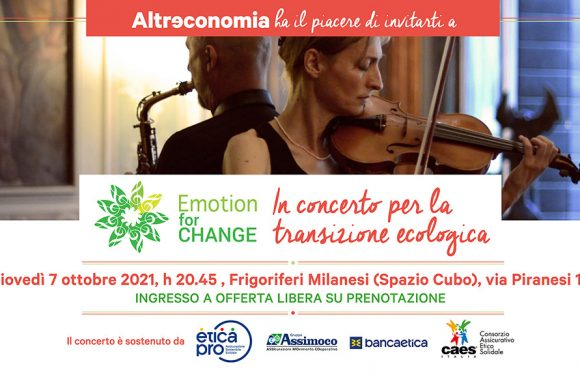 """""""Emotion for Change"""". Invito al concerto per la transizione ecologica"""