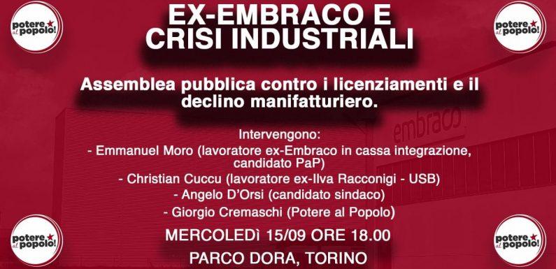 Ex-Embraco e crisi industriali: basta truffe, occorre una politica industriale!